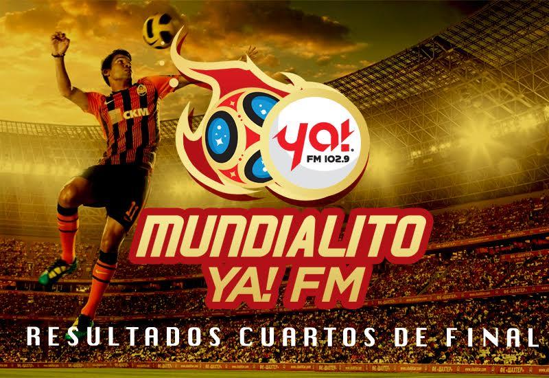 Resultados 4tos. de final del Mundialito de Ya! FM
